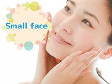 整顔美容矯正で得られるもの:Small face
