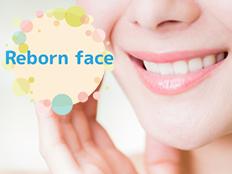 整顔美容矯正で得られるもの:Reborn
